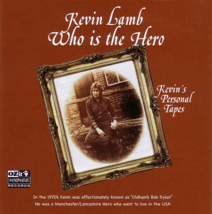 Kevin Lamb 'Who is the Hero' - Cargo Records UK