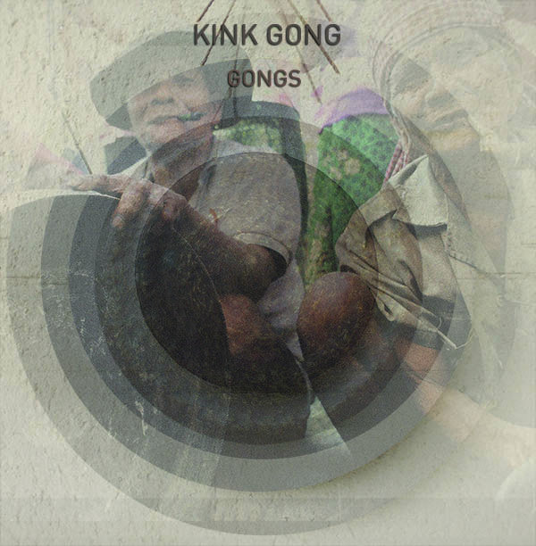 Kink Gong 'Gongs' - Cargo Records UK