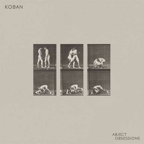 KOBAN 'Abject Obsessions' PRE-ORDER