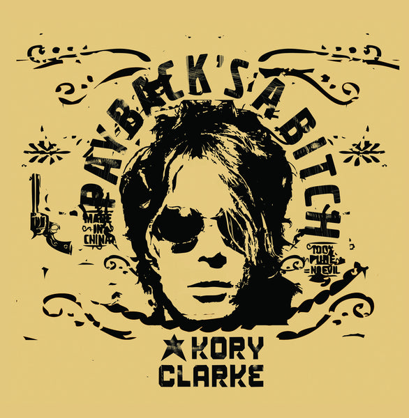 Kory Clarke 'Payback's A Bitch' - Cargo Records UK