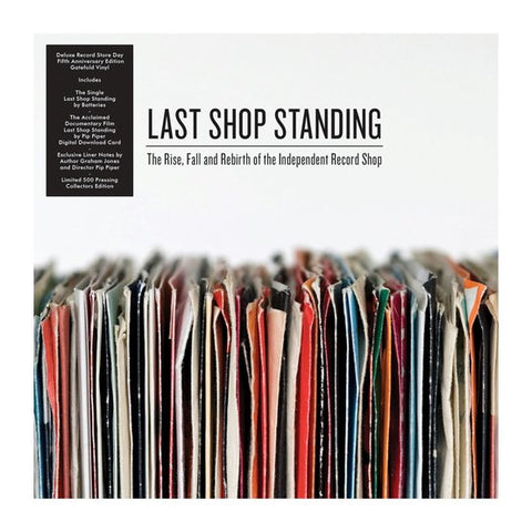 Last Shop Standing 'The Rise, Fall and Rebirth of the Independent Record Shop' Vinyl 7