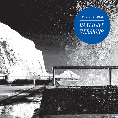 The Leaf Library 'Daylight Versions' - Cargo Records UK