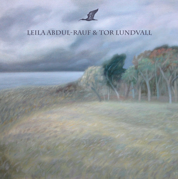 Leila Abdul-Rauf & Tor Lundvall 'Ibis/Quiet Seaside' - Cargo Records UK
