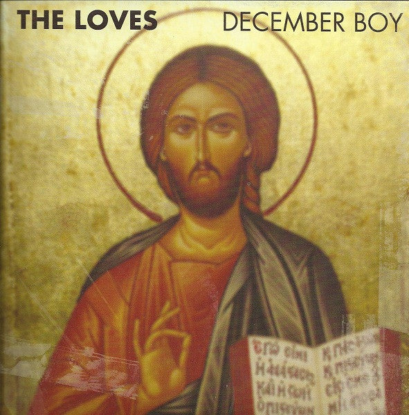 The Loves 'December Boy / Bubblegum' - Cargo Records UK