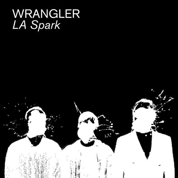 Wrangler 'La Spark' - Cargo Records UK