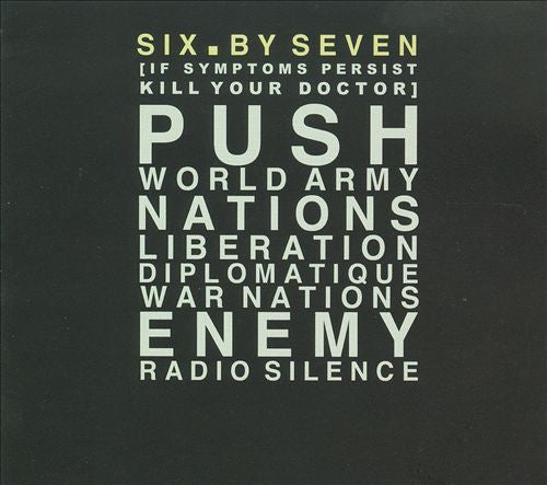 Six By Seven 'If Symptoms Persist Kill Your Doctor' - Cargo Records UK