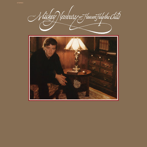 Mickey Newbury 'Heaven Help The Child' - Cargo Records UK