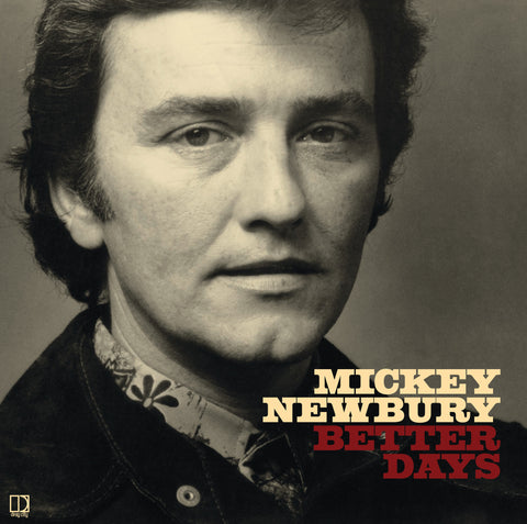 Mickey Newbury 'Better Days' - Cargo Records UK