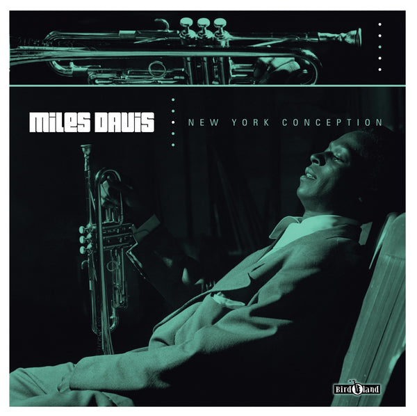 Miles Davis 'New York Conception Re-Mastered' - Cargo Records UK