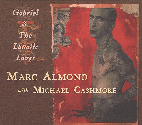 Marc Almond With Michael Cashmore ‎'Gabriel & The Lunatic Lover' - Cargo Records UK