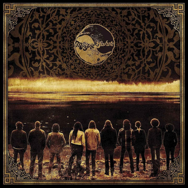 The Magpie Salute 'The Magpie Salute' PRE-ORDER