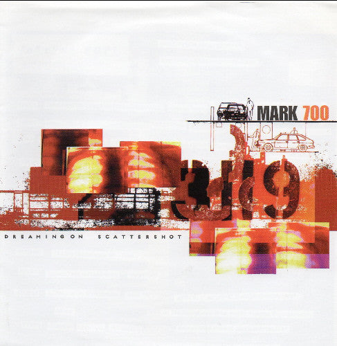 Mark 700 'Dreaming On / Scattershot' Vinyl 7
