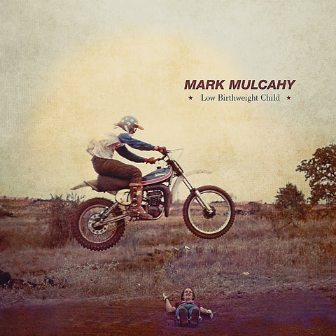 Mark Mulcahy 'Low Birthweight Child' - Cargo Records UK