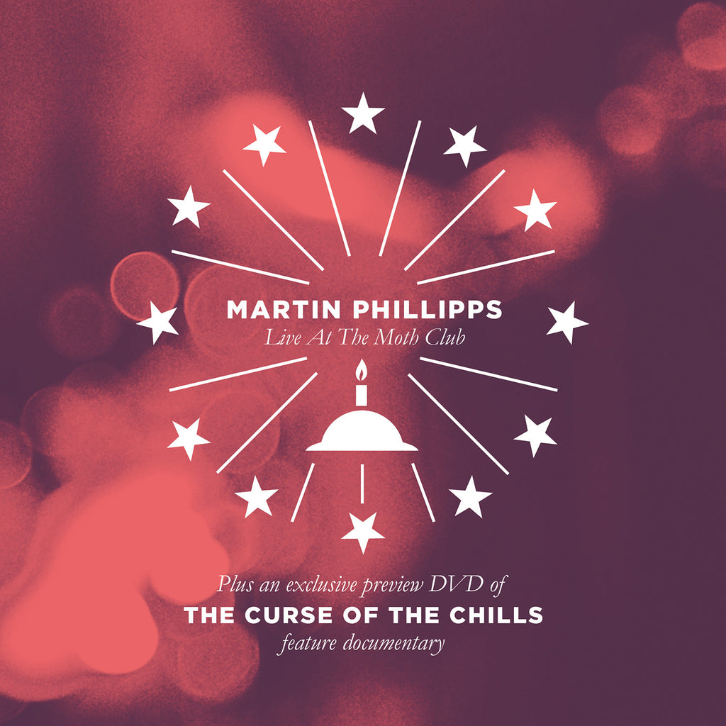The Curse Of The Chills / Martin Phillips 'Live At The Moth Club' - Cargo Records UK