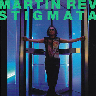Martin Rev 'Stigmata' - Cargo Records UK