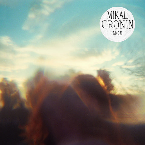 Mikal Cronin 'MCII' - Cargo Records UK