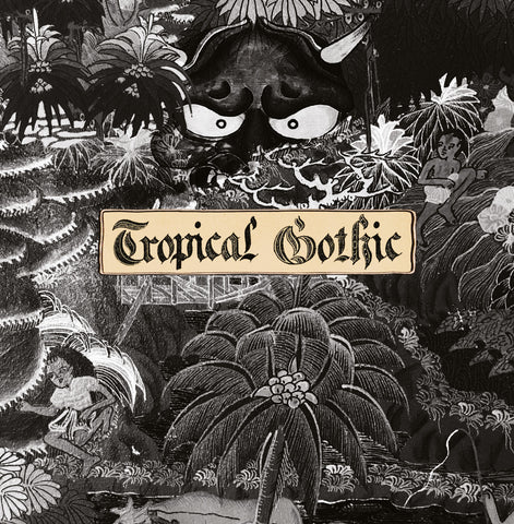 Mike Cooper 'Tropical Gothic' Vinyl LP PRE-ORDER