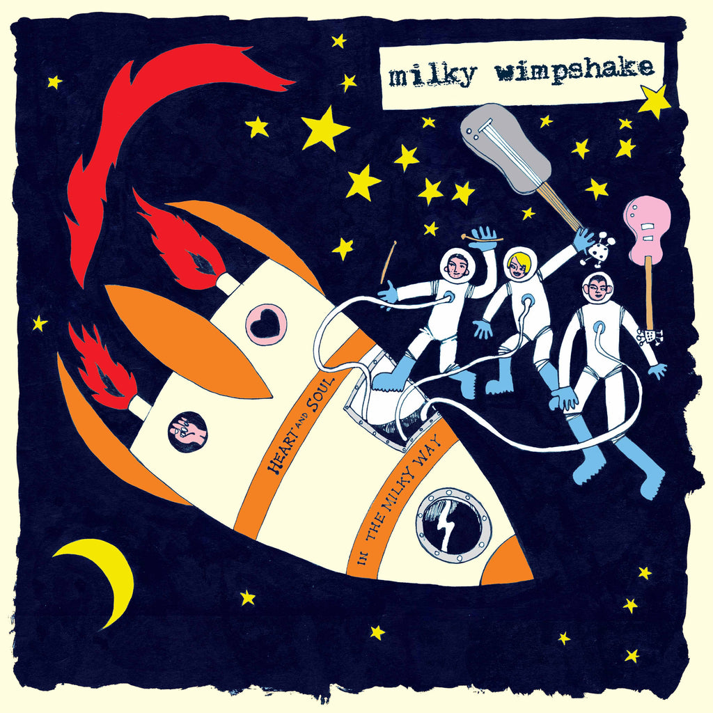 Milky Wimpshake 'Heart And Soul In The Milky Way' - Cargo Records UK