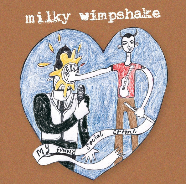 Milky Wimpshake 'My Funny Social Crime' - Cargo Records UK