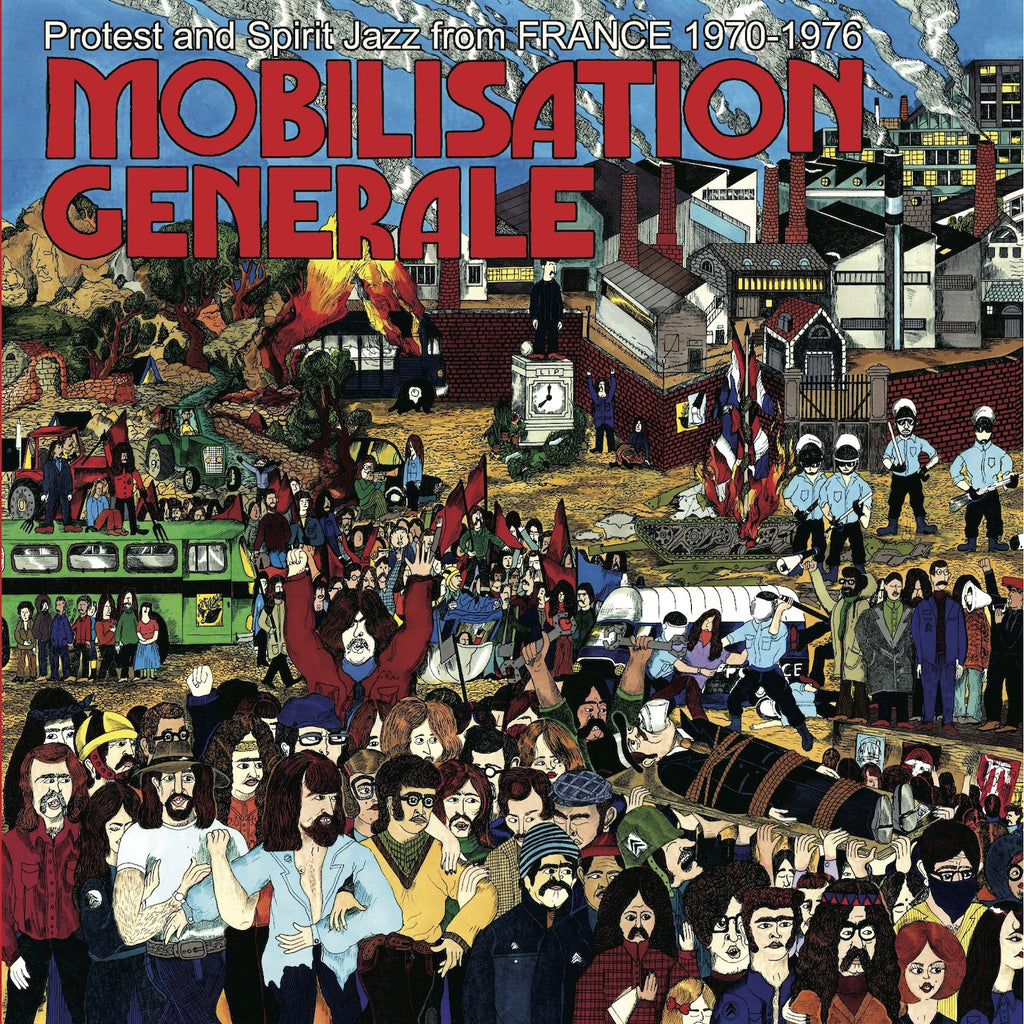 Various Artists 'Mobilisation Generale (Protest and Spirit Jazz from France 1970-1976)' - Cargo Records UK