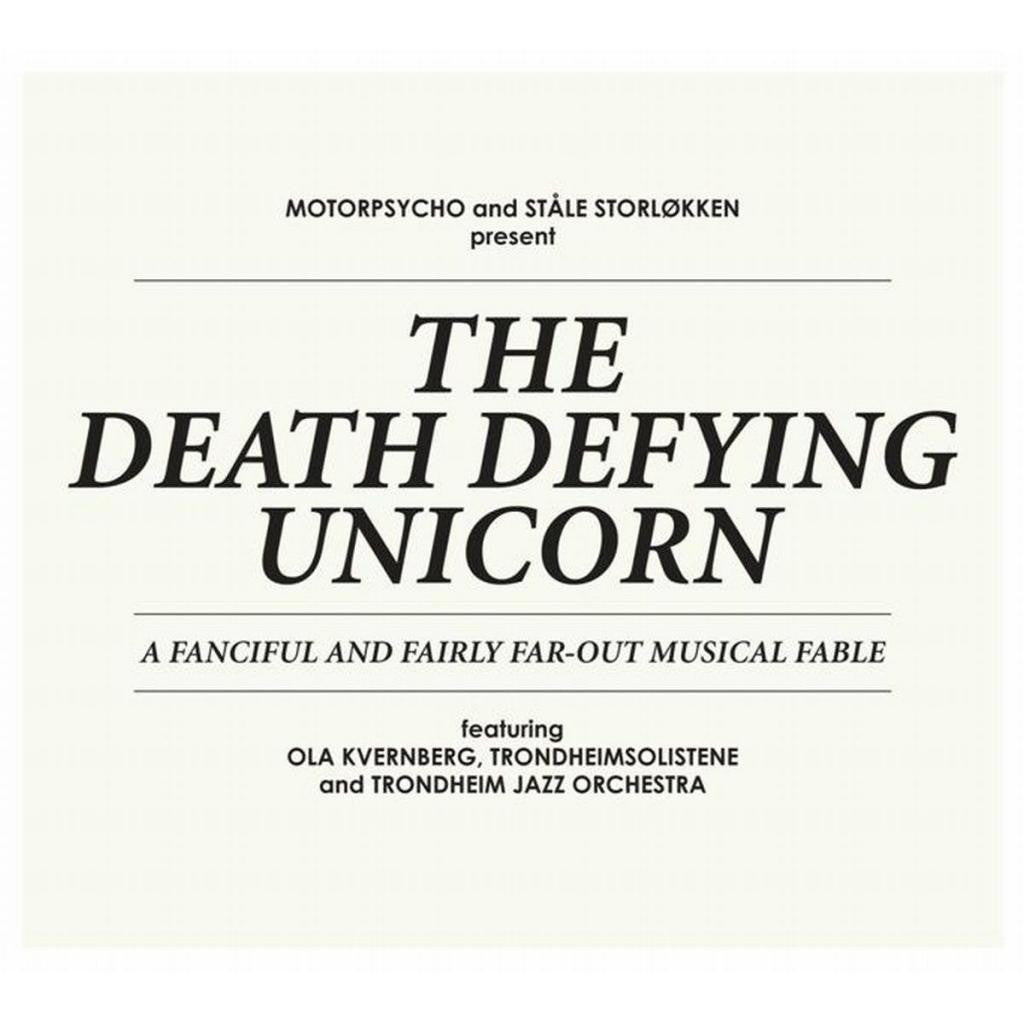 Motorpsycho And Stale Storlokken 'Death Defying Unicorn' - Cargo Records UK