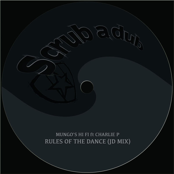 Mungo's Hi Fi 'Rules of the dance ft. Charlie P (JD mix)' PRE-ORDER - Cargo Records UK