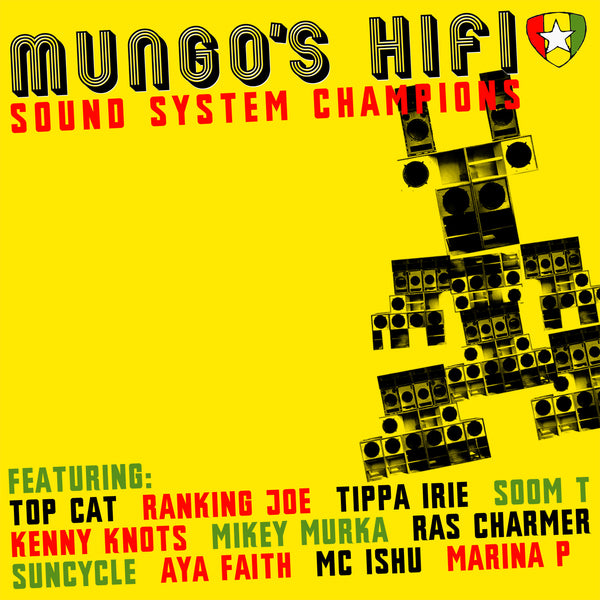 Mungo's HiFi 'Sound System Champions' - Cargo Records UK