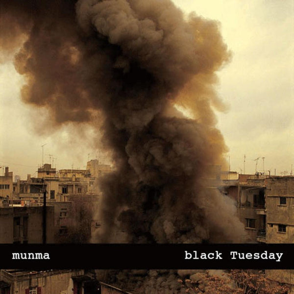 Munma 'Black Tuesday' - Cargo Records UK