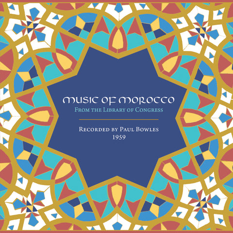 Various Artists 'Music of Morocco: Recorded by Paul Bowles,1959' - Cargo Records UK