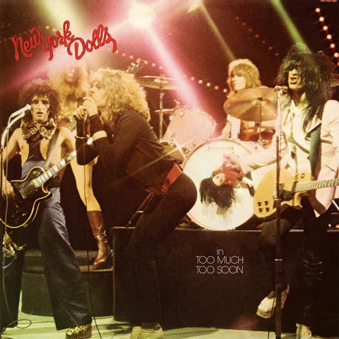 New York Dolls 'In Too Much Too Soon' - Cargo Records UK - 1