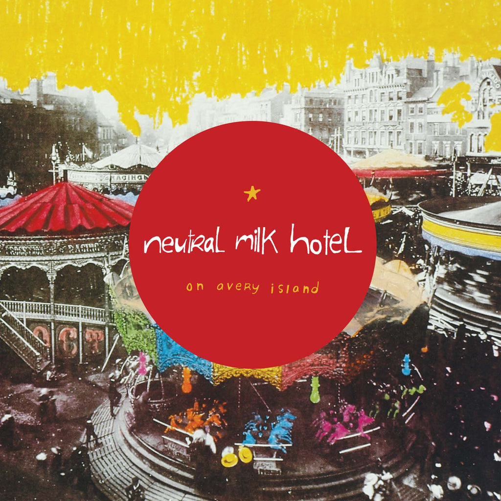 Neutral Milk Hotel 'On Avery Island' - Cargo Records UK