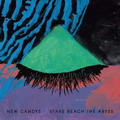 New Candys 'Stars Reach The Abyss'