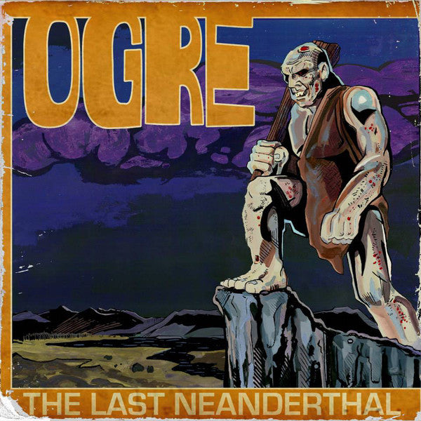 Ogre 'The Last Neanderthal' Vinyl LP + 7