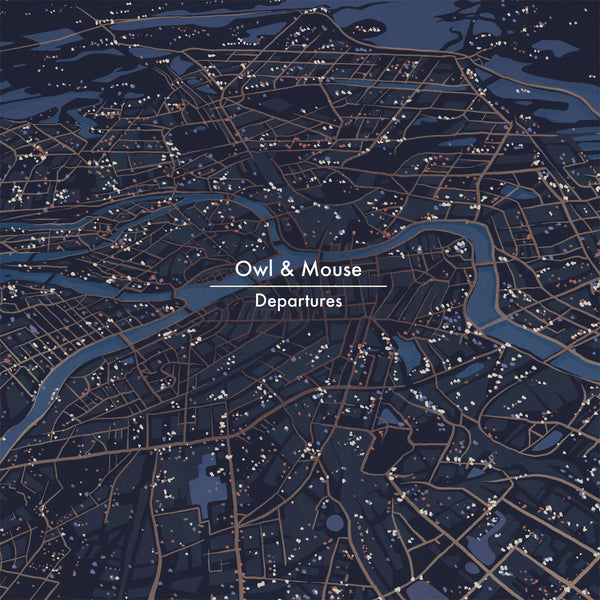 Owl & Mouse 'Departures' - Cargo Records UK