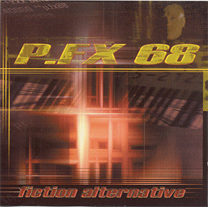 P.FX68 ‎'Fiction Alternative' - Cargo Records UK