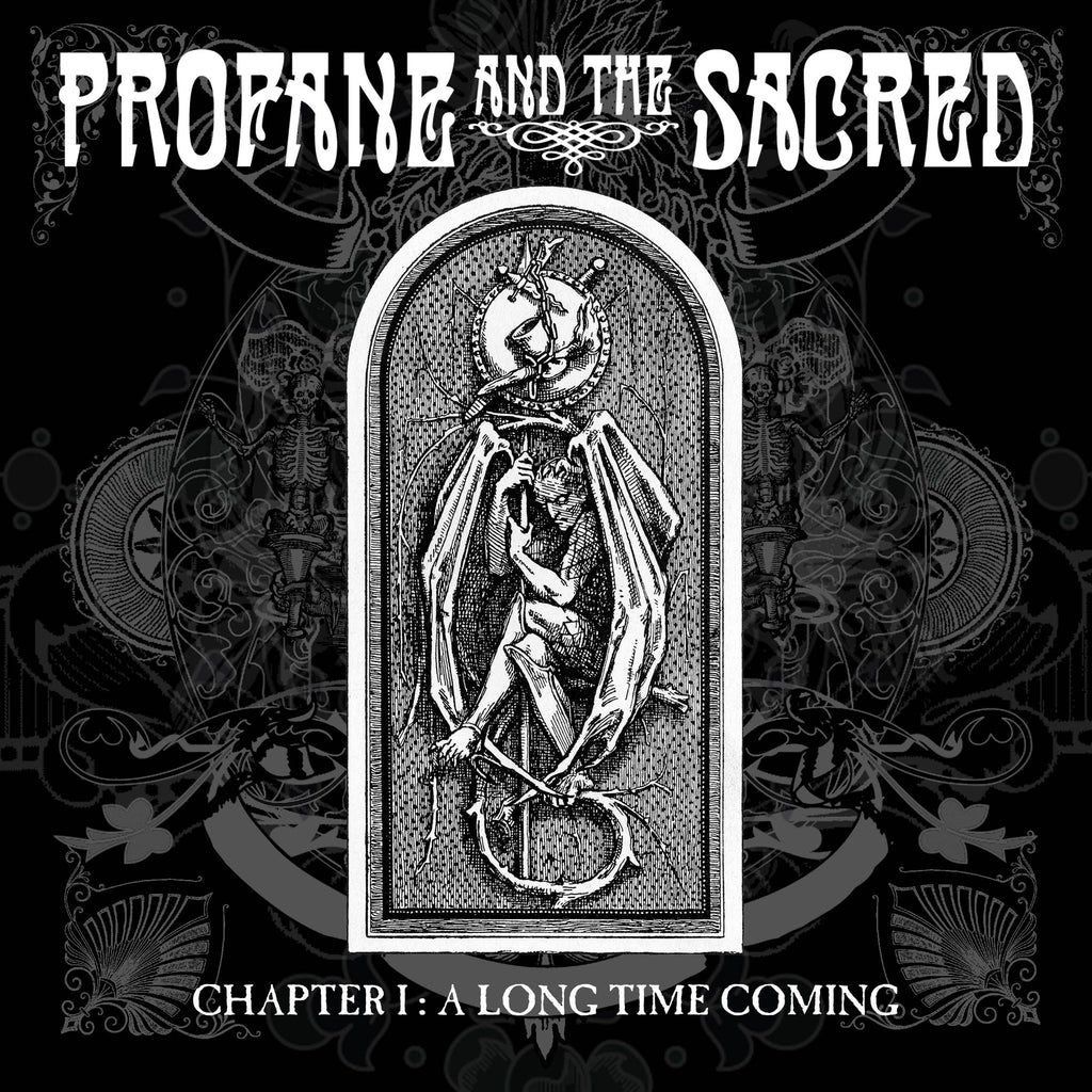 Profane and the Sacred 'Chapter I : A Long Time Coming' - Cargo Records UK