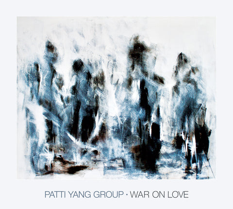 Patti Yang Group 'War On Love' Signed LP or CD PRE-ORDER