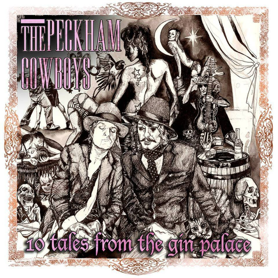 The Peckham Cowboys '10 Tales From The Gin Palace' - Cargo Records UK