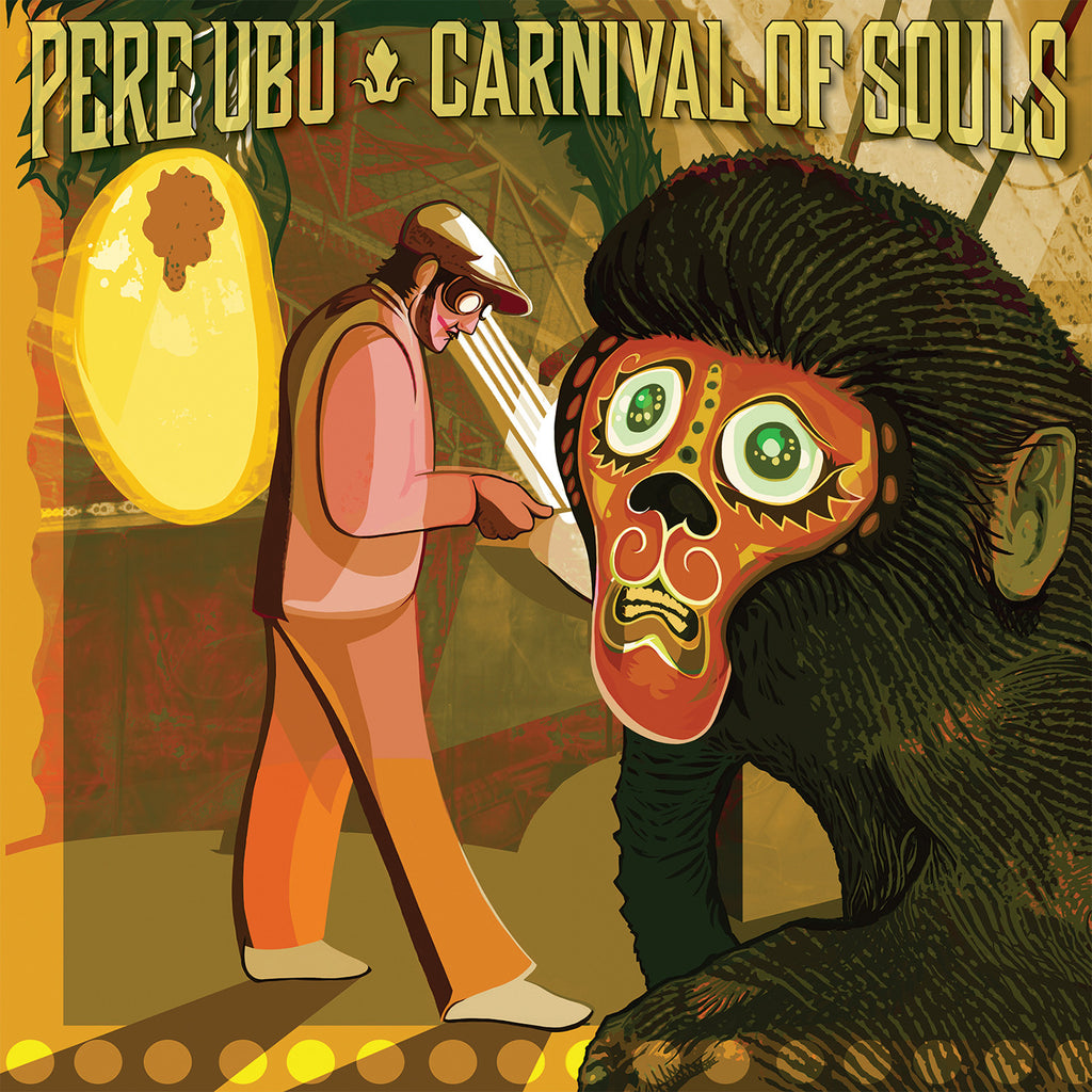 Pere Ubu 'Carnival Of Souls' - Cargo Records UK