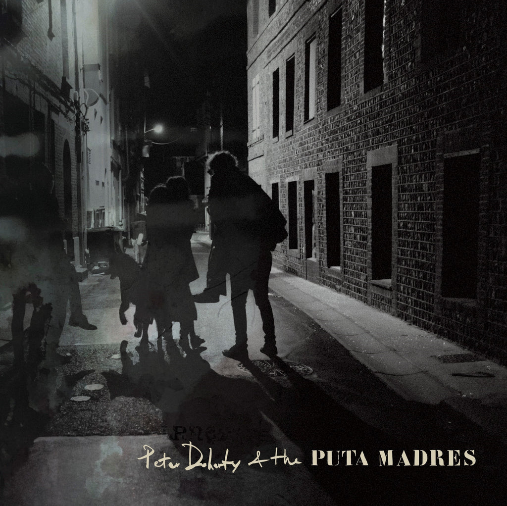 Peter Doherty & The Puta Madres 'Who's Been Having You Over/Paradise Is Under Your Nose' Vinyl 7