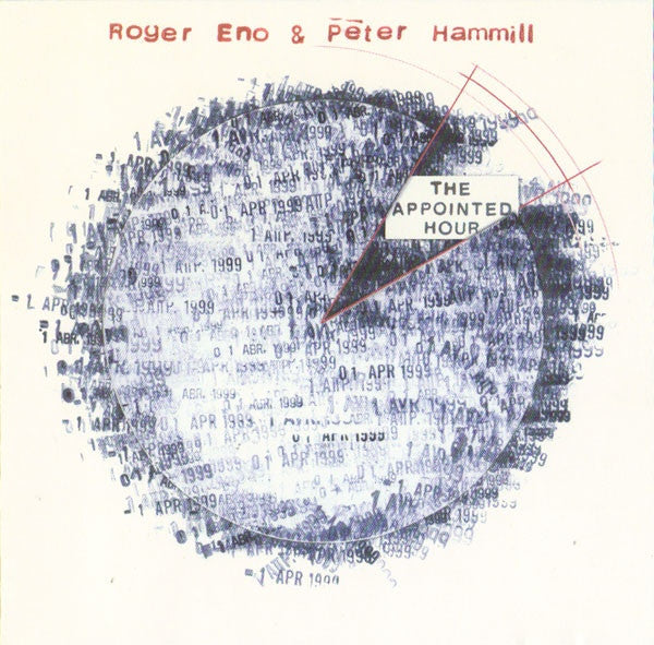 Roger Eno & Peter Hammill 'The Appointed Hour' - Cargo Records UK