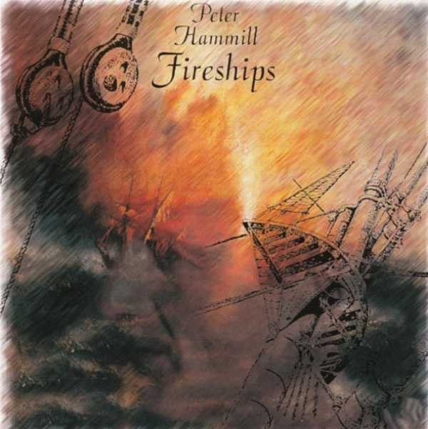Peter Hammill 'Fireships' - Cargo Records UK