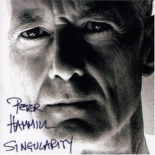 Peter Hammill 'Singularity' - Cargo Records UK