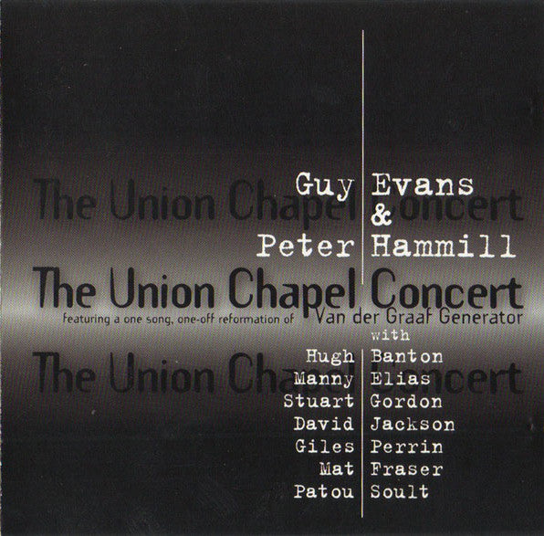 Guy Evans & Peter Hammill ‎'The Union Chapel Concert' - Cargo Records UK