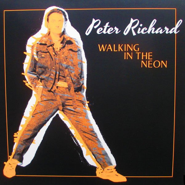 Peter Richard ‎'Walking In The Neon' - Cargo Records UK