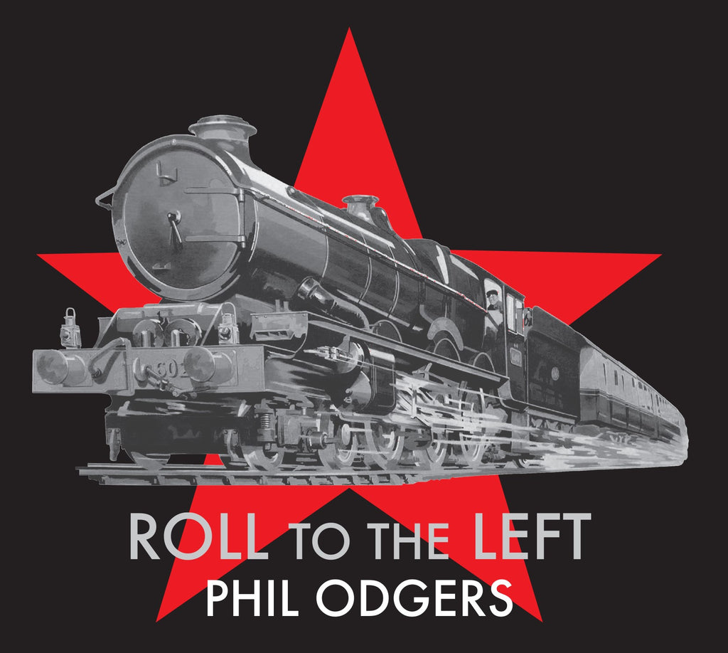 Phil Odgers 'Roll To The Left' - Cargo Records UK