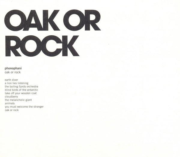 Phonophani 'Oak Or Rock' - Cargo Records UK
