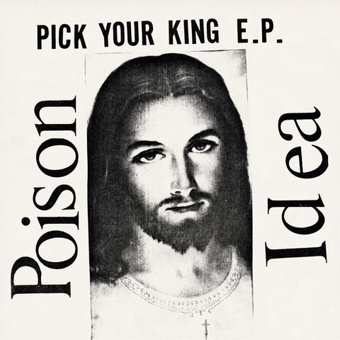 Poison Idea 'Pick Your King' Vinyl LP - Clear