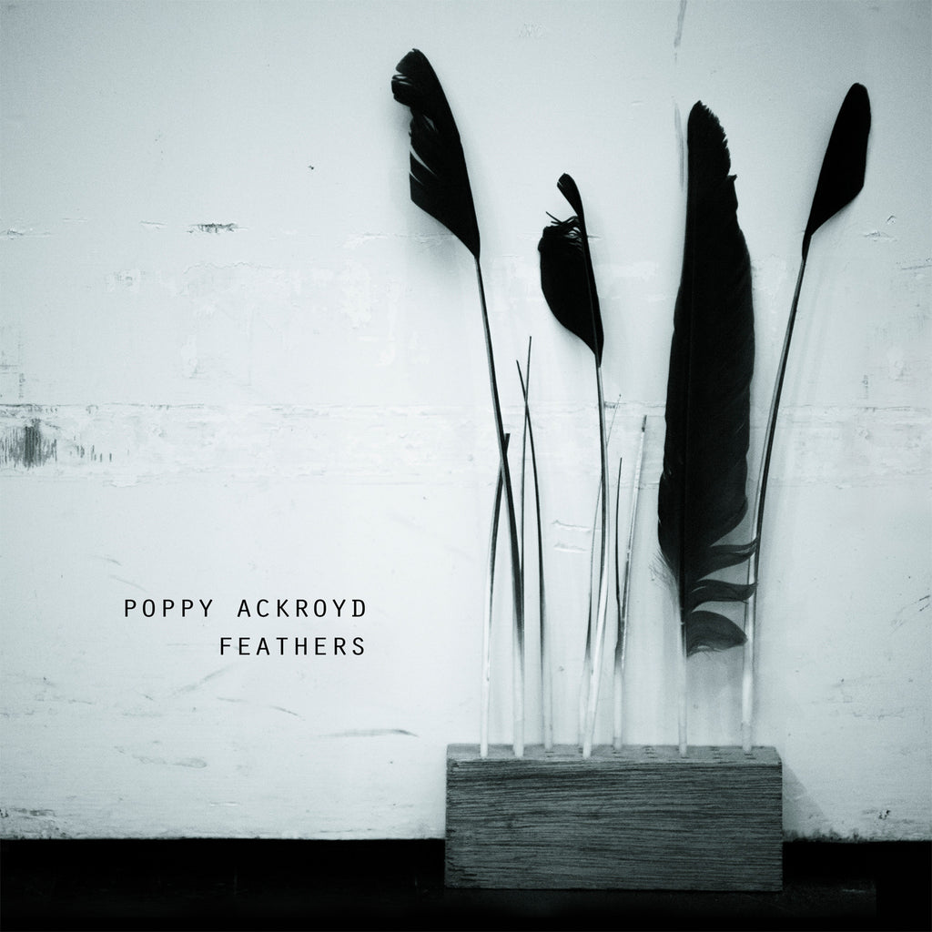 Poppy Ackroyd 'Feathers' - Cargo Records UK