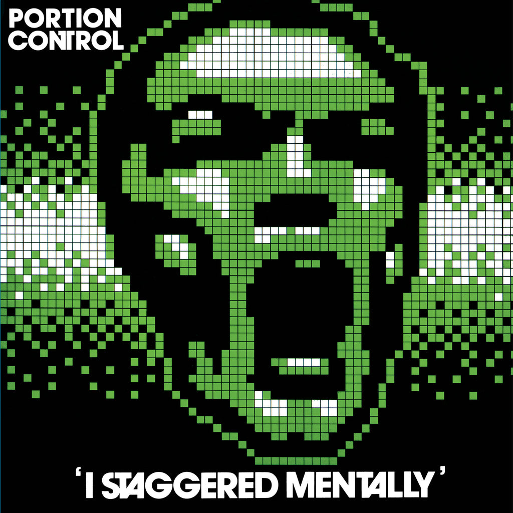 Portion Control 'I Staggered Mentally' - Cargo Records UK